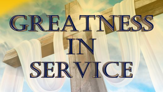 GREATNESS IN SERVICE (9-23-18)