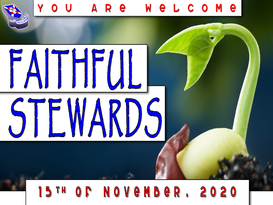 Faithful Stewards by Rev. Benbel Nana Owusu
