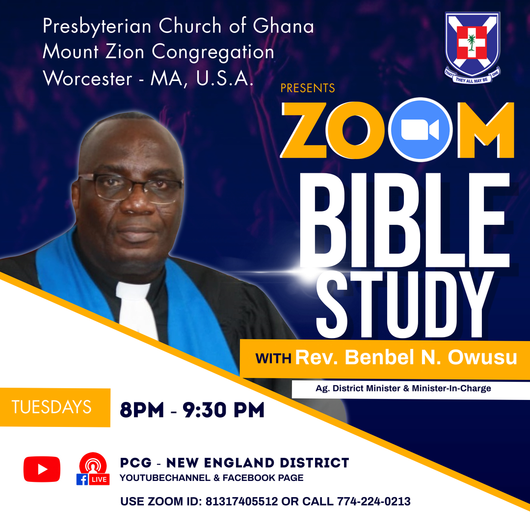Tuesday's Bible Study with Rev. Benbel Nana Owusu