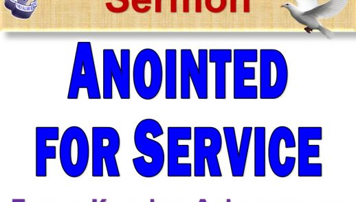 Anointed For Service by Evangelist Kwadwo Acheampong